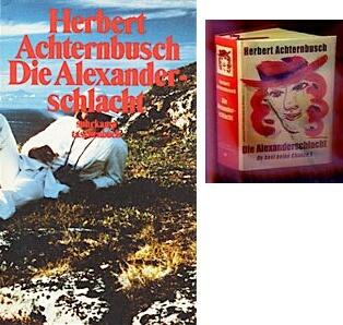 Obálky dvou vydání (1986 a 2005) jeho knihy Die Alexanderschlacht (starší v nakladatelství Suhrkamp a novější vrozšířené verzi nakladatelství Bibliothek der Provinz vrakouské Weitře)