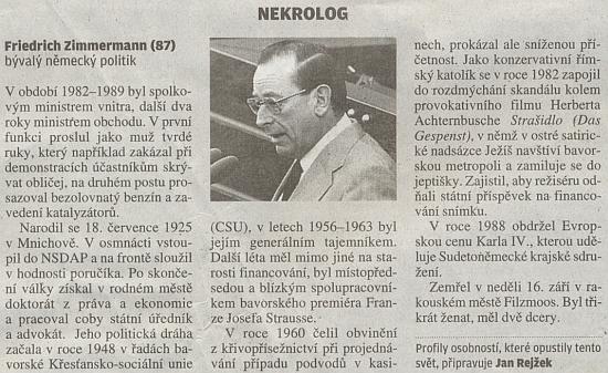 V nekrologu bývalého spolkového ministra vnitra Friedricha Zimmermanna (1925-2012) se objevila i zmínka o aféře kolem Achternbuschovy hry Strašidlo