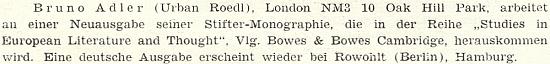 Drobná zpráva o přípravě nového vydání jeho monografie o Adalbertu Stifterovi vnakladatelství Bowes & Bowes v Cambridgi v anglické verzi