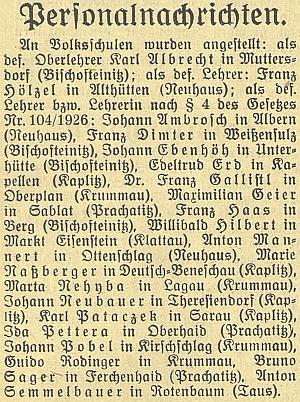 Oznámení o jeho jmenování řídícím učitelem v Mutěníně v českobudějovickém německém listu - za ním v seznamu najdeme i další učitele, zastoupené na webových stránkách Kohoutího kříže - Franze Dimtera a Bruno Sagera