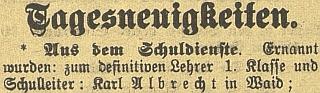"""V roce 1917 byl jmenován definitivním učitelem a""""Schulleiterem"""" vPředních Paštích"""