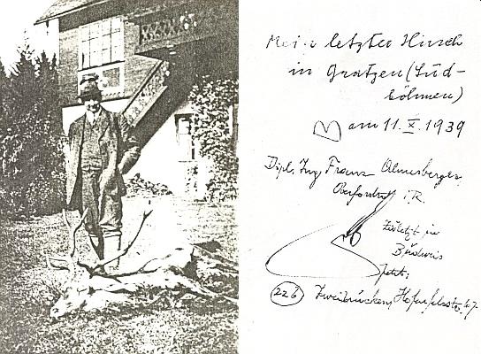 Líc a rub snímku, který ho zachycuje na zámečku Žofín se složeným jelenem vříjnu 1939