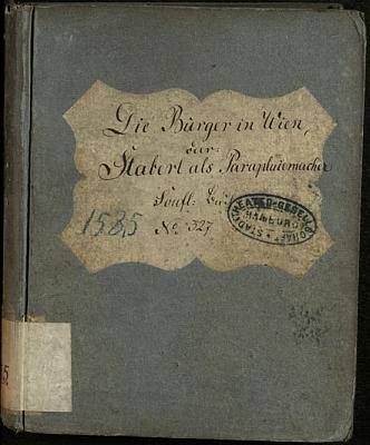 """Vazba rukopisu Bäuerleovy hry """"Vídeňští měšťané"""", o níž je v textu řeč, ze sbírek Staats- und Universitätsbibliothek Hamburg"""