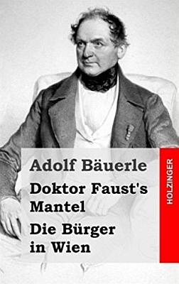 Obálka nového berlínského vydání hry (2013, Edition Holzinger) spolu s jinou o plášti doktora Fausta