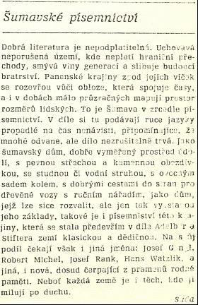"""V pátém čísle časopisu Arch, který vydávalo nakladatelství Růže a který skončil čtyřmi čísly (toto páté už v roce 1969 za počínající """"normalizace"""" pod sovětským dozorem vyjít nesmělo), měla se objevit glosa """"Šumavské písemnictví"""" i se jménem Watzlikovým, podepsaná šifrou Suda (= Jan Mareš)"""