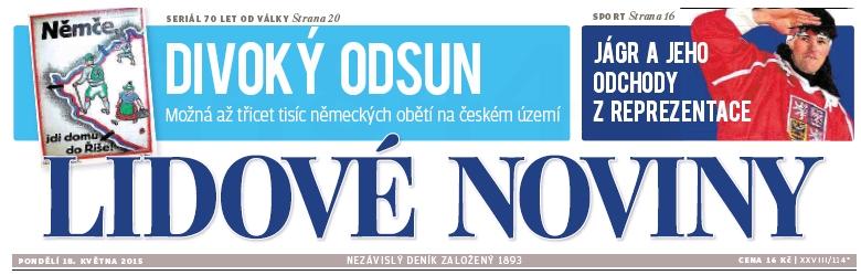 Historický plakát, provázející odsun německých obyvatel, na titulní straně renomovaného českého deníku v roce 2015