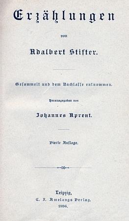 Vazba, předsádka a titulní list (1894) a předmluva z roku 1869 k jeho vydání Stifterových povídek ze spisovatelovy pozůstalosti