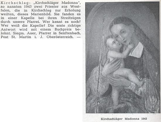"""Dva kněží z Vestfálska takto zachytili v roce 1943 zřejmě naivně přemalovaný obraz """"Madony ze Světlíku"""", umístěný v nějaké kapli v okolí,  a farář Auer se v krajanském časopise snažil po letech dopátrat o věci něco bližšího"""