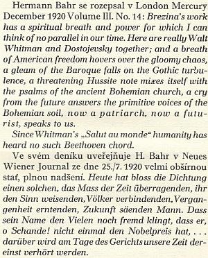 Jak vřelý měl Bahr i k českému básníku Otokaru Březinovi, o tom svědčí jeho anglický a německý text z roku 1920