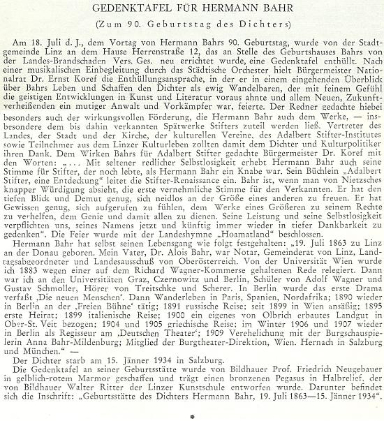 Zpráva o odhalení jeho pamětní desky připomíná i jeho vztah ke Stifterovi a jeho dílu, o které probudil nejen v rakouské veřejnosti obnovený zájem