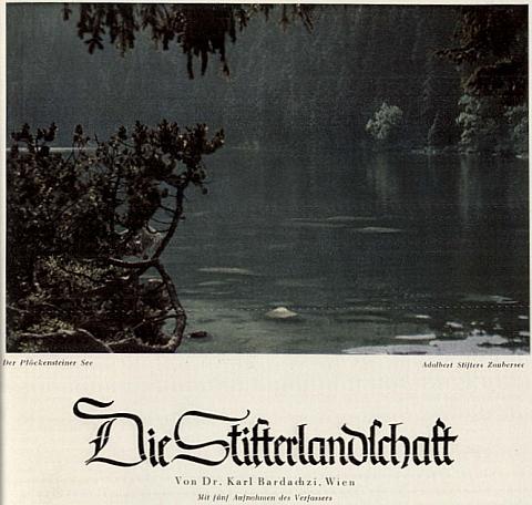 Jeden svůj časopisecký text o Stifterově krajině doprovodil vlastním barevným snímkem Plešného jezera