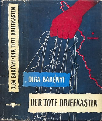 """Obálka (1960) jejího románu """"ze skutečnosti rudé české zpravodajské služby"""", vydaného nakladatelstvím Schild Verlag"""