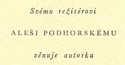 Obálka (1944, Českomoravský kompas) knižního vydání její hry Zámek Miyajima, její věnování, předmluva Fr.Götze a obrazový doprovod