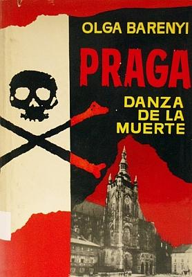 Obálka (1965) španělského vydání jejího románu Pražský tanec smrti, vydaného v Barceloně nakladatestvím Luis de Caralt