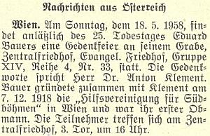 """O slavnosti u jeho hrobu na vídeňském ústředním hřbitově (Evangelischer Friedhof, Gruppe XIV, Reihe 4, Nr. 33) u příležitosti 25. výročí Bauerova skonu, na níž promluvil Anton Klement, spolu s Bauerem zakladatel vídeňského sdružení """"Hilfsvereinigung für Südböhmen"""" dne 7.prosince roku 1918"""