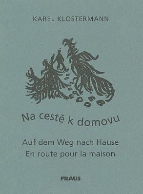 Obálka bibliofilie (2003) s jeho překladem Klostermannovy vzpomínky vydané vplzeňském nakladatelství Fraus