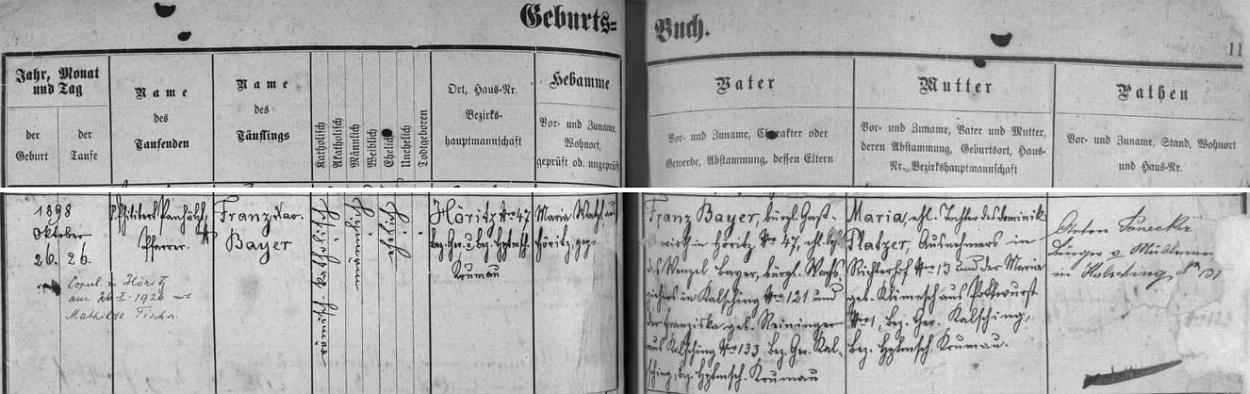 Záznam hořické křestní matriky o narození otcově, z něhož vysvítá, že děd Franz Bayer (který zemřel, jak víme odjinud, v listopadu roku 1935), syn chvalšinského voskaře Wenzela Bayera a Franzisky, roz. Reiningerové rovněž z Chvalšin, byl ve zdejším domě čp. 47 hostinským spolu se svou ženou Marií, dcerou Dominika Platzera ze Střemil (Richterhof) a Marie, roz. Klimeschové z Podvoří (Podwurst) čp. 1