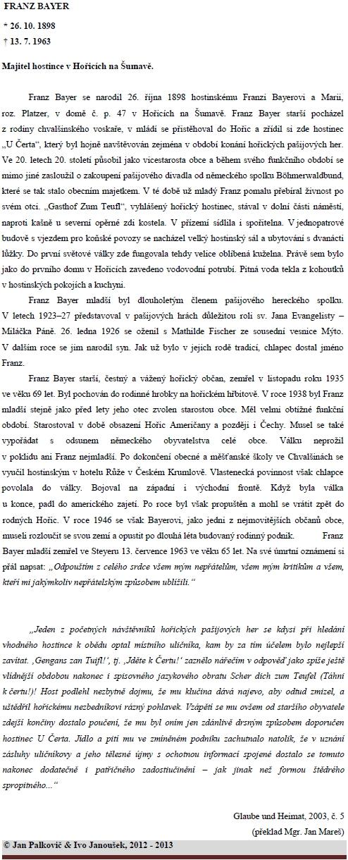 """Životní příběh jeho otce, jak ho pro fotografickou expozici """"4 fotografové, 2 země, 1 region"""", která se stala roku 2013 v obnovené českokrumlovské synagoze součásti jihočesko-hornorakouské zemské výstavy """"Dávné stopy, nové cesty"""", převyprávěli kurátoři expozice pánové Jan Palkovič a Ivo Janoušek"""