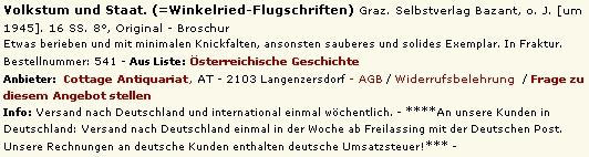 """Tato rakouská antikvární nabídka dovozuje, že vydával ve Štýrském Hradci i kolem roku 1945 letáky s označením """"Winkelried-Flugblätter"""", vyjadřující se k politickým otázkám"""