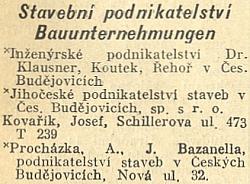 V Adresáři republiky Československé z roku 1931 nacházíme Bazzanellovo jméno mezi pouhými třemi firmami stavebního podnikatelství, které tehdy vČeských Budějovicích vůbec existovaly