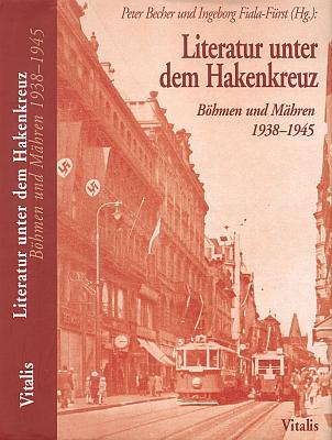 Obálka (2005) sborníku, jehož byl spolueditorem a který je věnován zániku německé literatury vČechách a na Moravě (nakladatelství Vitalis, Praha, Furth im Wald)
