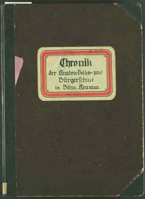 Desky kroniky německé chlapecké obecné a měšťanské školy v Českém Krumlově zlet 1905-1938 a životopis Benatzkyho, zapsaný tam v roce 1935