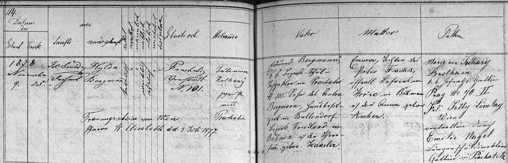 """Podle záznamu v prachatické matrice se narodila 9. listopadu (pokřtěna byla až 25. toho měsíce jménem psaným tu """"Hylda"""") 1878 v domě čp. 101 školnímu inspektorovi Eduardu Bergmannovi (jeho otec Anton Bergmann byl majitelem domu v Bullendorfu (dnes Bulovka) v okrese Frýdlant, matka Theresia byla roz. Haaslerová) a jeho ženě Emmě, roz. Fuchsové (její otec Peter Fuchs by l učitelem z Hořic v Podkrkonoší, matka byla roz. Ascherová)"""
