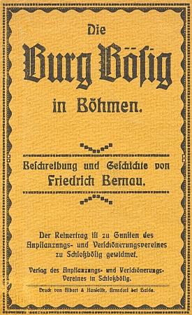 Jednu ze svých posledních knížek věnoval Bernau hradu Bezdězi