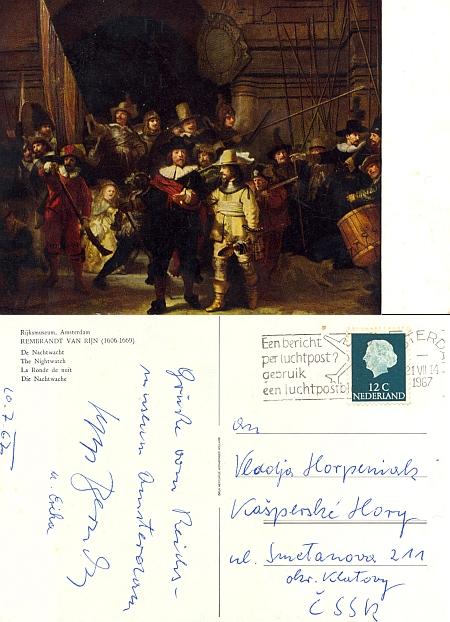 """V červenci 1967 pozdravil touto pohlednicí z Amsterdamu """"Vláďu Horpeniaka"""" do Kašperských Hor v """"ČSSR"""""""