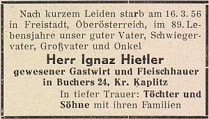 """Parte asi nejznámějšího z Hietlerů v Pohoří na Šumavě, hostinského a řezníka Ignaze Hietlera, zemřelého ve věku 89 let 16.března 1956 v rakouském Freistadtu (pokud mu chtěli říkat důvěrně křestním jménem, bylo to """"Nazi"""", tj. """"Nácíček"""")"""