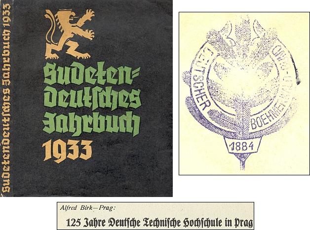V Sudetoněmecké ročence na rok 1933 vyšel jeho článek k 125. jubileu německé techniky v Praze - výtisk zfondu Jihočeské vědecké knihovny nese razítko sdružení Deutscher Böhmerwaldbund