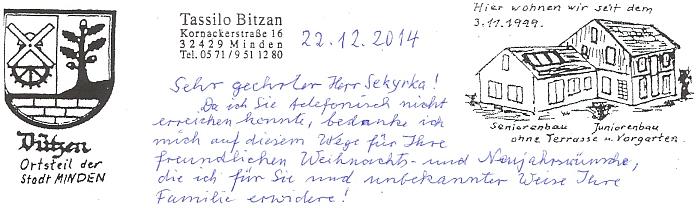Na vánočním pozdravu z roku 2014 lze spatřit i znak místní části města Minden, kterou je Dützen, jakož i dům, vněmž od roku 1992 žije