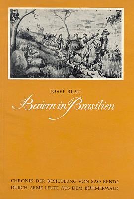 Obálka (1958) už po válce ve vědecké řadě Adalbert Stifter Verein v Mnichově vydané práce o Šumavanech v brazilském Sao Bento, kteří se tu usidlovali od roku 1873