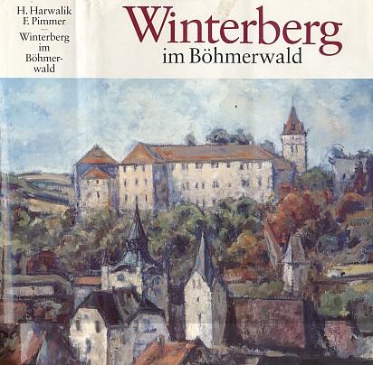 """Vimperk, kde žil a zemřel, na obálce rodácké pamětní knihy i s jeho životopisem (1995, Heimatsammlung """"Stadt Winterberg"""", Freyung)"""