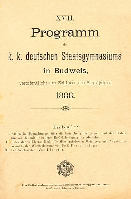 Jeho jméno tu naposledy figuruje mezi žáky německého gymnázia vČeských Budějovicích