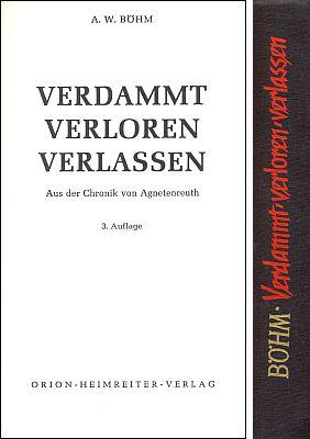 Titulní list a hřbet vazby třetího vydání (Orion Heimreiter Verlag 1970) jednoho ze dvou jeho románů