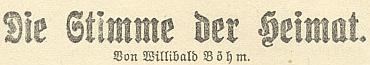 """Poslední budějovický německý kalendář listu Dorfbote na rok 1945 už na opravdu špatném válečném papíře stačil přinést ještě jeho povídku """"Hlas domova"""", určenou bezpochyby selskému čtenáři"""