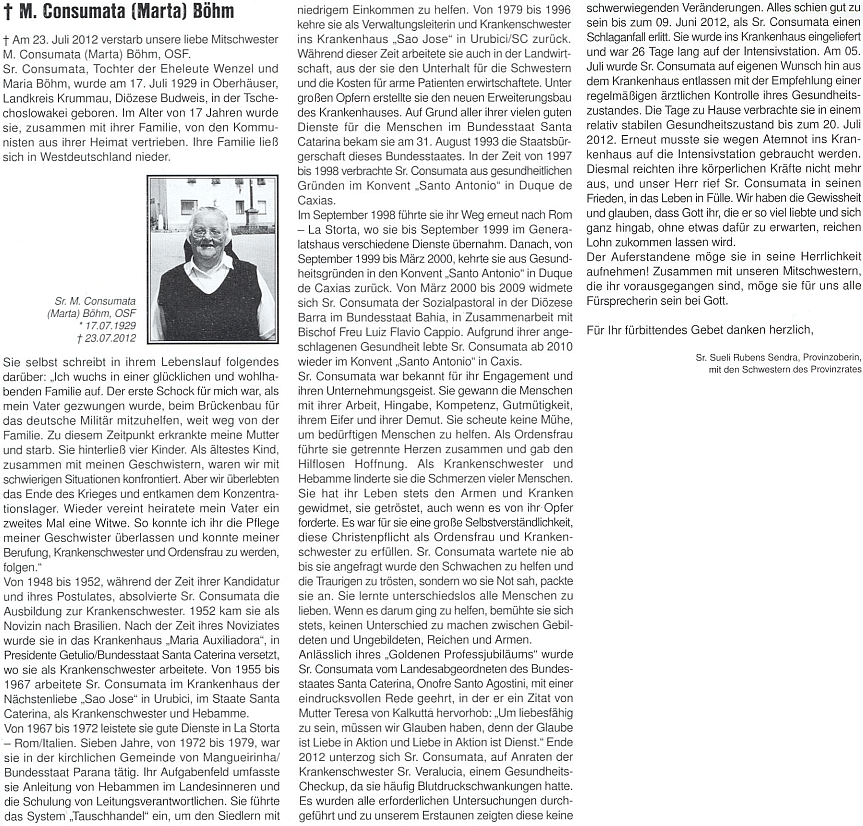 Její obsáhlý nekrolog zveřejnila na stránkách krajanského měsíčníku představená řádové provincie sestra Sueli Rubens Sendra