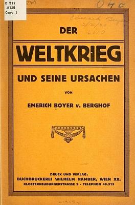 Jeho dvanáctistránková brožura o první světové válce a jejích přícičnách, vydaná knihtiskárnou Wilhelma Hambera ve Vídni roku 1915