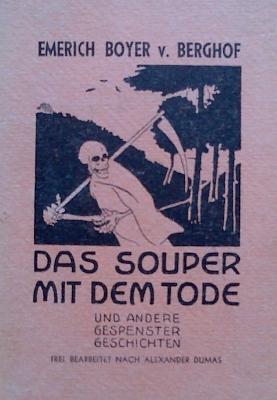 """Obálka (1921) jiné z jeho knih s titulem """"Večeře se smrtí a jiné strašidelné historie. Volně zpracováno podle Alexandra Dumase"""", vydané nakladatelstvím Wiener-Börsen-Kurier"""
