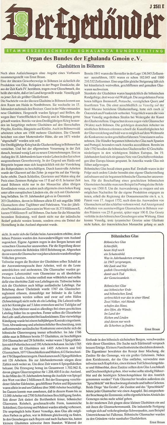Jeho báseň o českém skle provázel v krajanském měsíčníku Der Egerländer delší, rovněž vlastní text o sklářství v Čechách vůbec