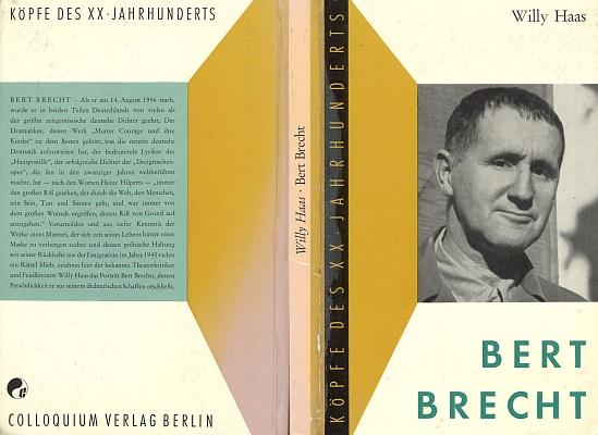 """Vazba knihy pražského rodáka Willyho Haase (1891-1973) o něm v edici """"Hlavy XX. stletí"""" západoberlínského nakladatelství Colloquium z roku 1958 už důvěrnou podobou Brechtova křestního jména (jednoho ze tří podle rodného listu) potvrzuje, že autor věděl, o kom píše"""