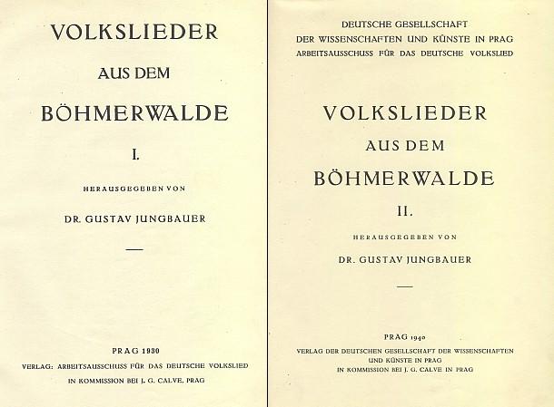 Titulní listy obou dílů sborníku německých lidových písní ze Šumavy (ed. Gustav Jungbauer), kde je i mnoho těch, uchovaných právě zásluhou Broschovou