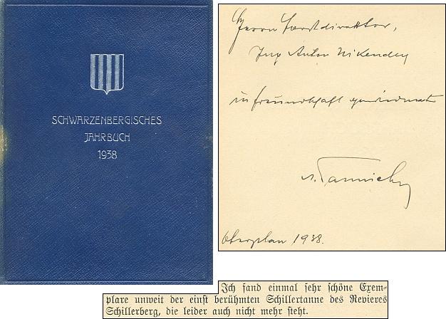 """O Schillerově jedli v revíru Schillerberg (dnes zcela zaniklé Radvanovice), """"která bohužel také už nestojí"""", se zmiňuje ve své studii Botanické vzácnosti střední Šumavy, jejíž český překlad lze najít na stránkách Kohoutího kříže, i Anton Tannich, který otci Antonína Nikendeye věnoval v roce 1938 exemplář schwarzenberské ročenky, kde byl text otištěn"""