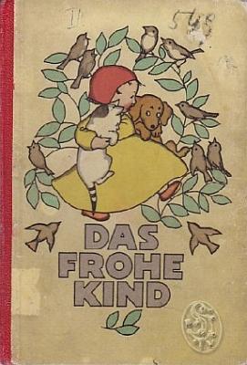 Obálka (1927, Verlag für Jugend und Volk, Wien) jeho knihy veršů pro nejmenší, která se dočkala čtyř vydání