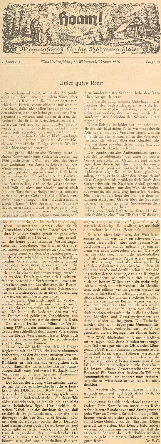 """Jeho text """"Naše dobré právo"""" z roku 1956 končí úvahou, že """"čas není ještě zralý a Bůh sám ví, zda  a kdy bude"""""""