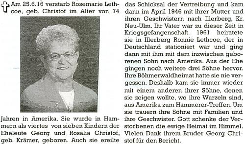 Jeho sestra Rosemarie se vdala do USA a zemřela tam 25. června 2016, jsak vysvítá ze zprávy na stránkách krajanského měsíčníku