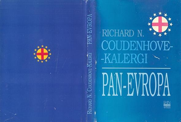 Obálka (1993) druhého českého překladu jeho knihy Pan-Evropa (vydalo pražské nakladatelství Panevropa vspřekladu Rudolfa Kučery