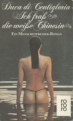Obálka (1980, Rowohlt, Reinbek bei Hamburg) paperbackového vydání skandální knihy, psané pod jeho pseudonymem...
