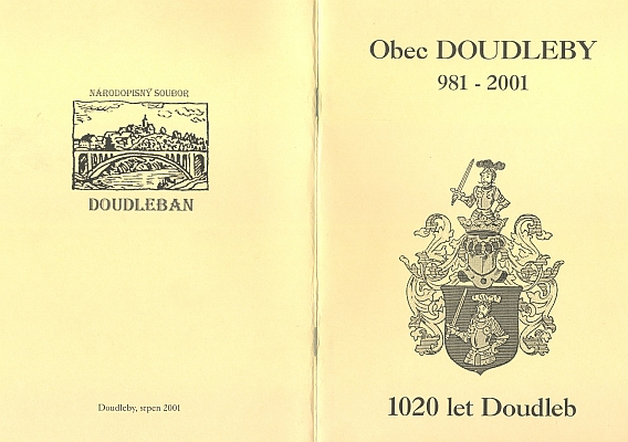 Obálka (2001) publikace i s kapitolou o jeho rodu, kterou vydala obec Doudleby